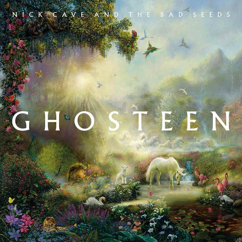 1. Ghosteen - Nick Cave & the Bad Seeds